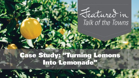 "Case Study: ""Turning Lemons Into Lemonade"""