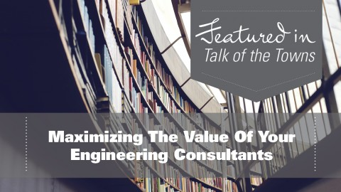 Maximizing The Value Of Your Engineering Consultants