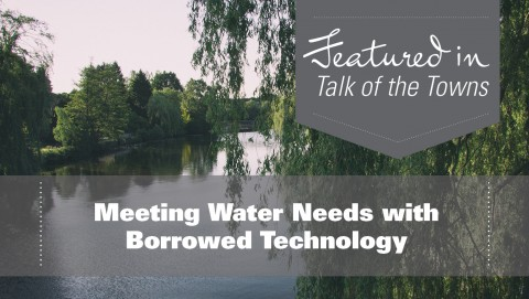 Water Management:  Meeting Water Needs with Borrowed Technology