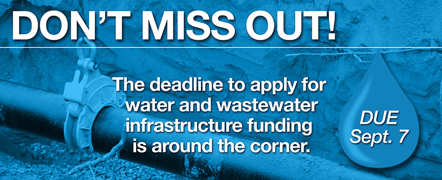 Deadline to apply for water and wastewater funding is Sept 7, 2018