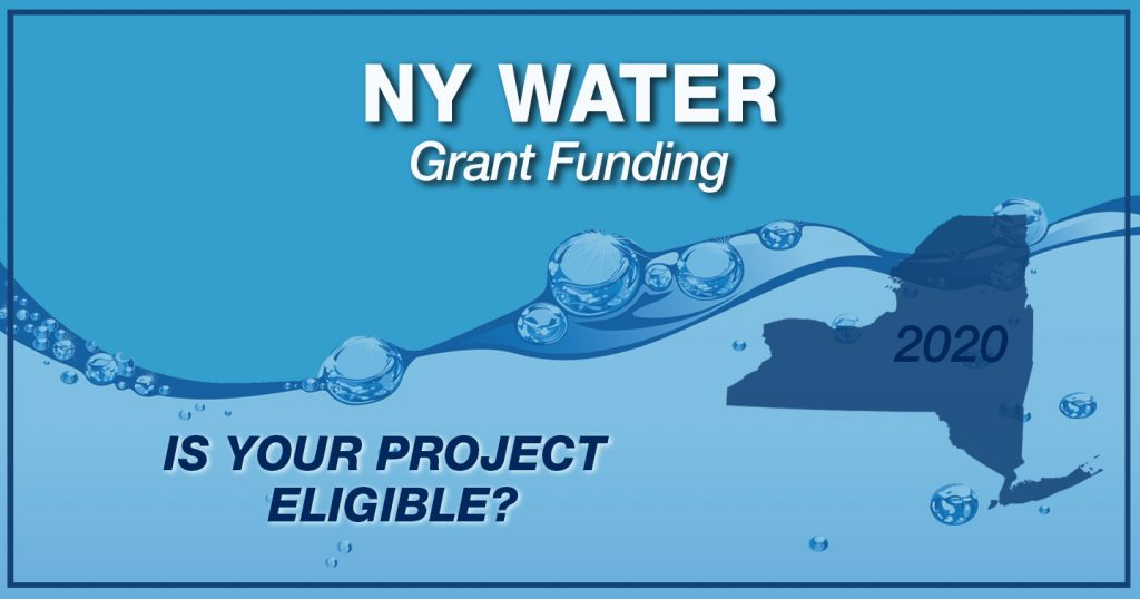 Is your Water or Wastewater project eligible for NY Water Grant Funding