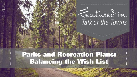 Parks and Recreation Plans: Balancing the Wish List